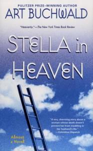 Stella in Heaven - Art Buchwald