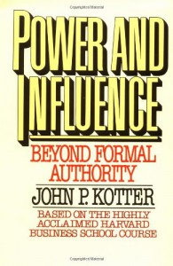 Power and Influence - John P. Kotter, Kotter