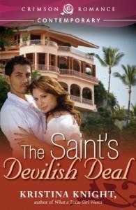 The Saint's Devilish Deal (Crimson Romance) - Kristina Knight