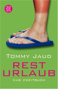 Resturlaub - Tommy Jaud