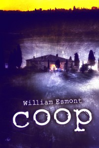 Coop: A Short Story - William Esmont