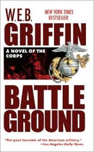 Battleground (Corps Series #4) - W. E. B. Griffin