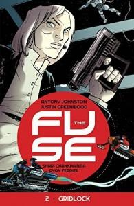 The Fuse Volume 2: Gridlock by Johnston, Antony(June 18, 2015) Paperback - Antony Johnston