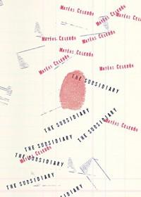 The Subsidiary - Samuel Rutter, Matías Celedón