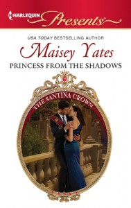 Princess From the Shadows - Maisey Yates