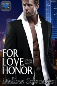 For Love or Honor - Melissa Schroeder