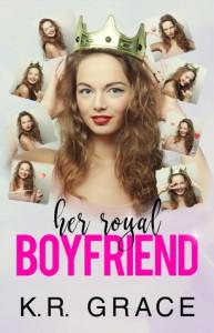 Her Royal Boyfriend - KR Grace