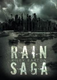 Rain Saga - Riley Barton