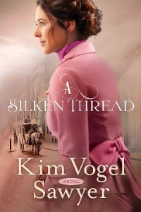 A Silken Thread - Kim Vogel Sawyer