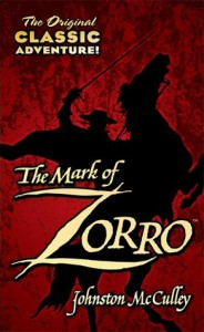 The Mark of Zorro - Johnston McCulley