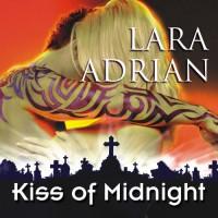 Kiss of Midnight: The Midnight Breed, Book 1 - Hillary Huber, Lara Adrian