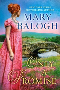 Only a Promise (The Survivors' Club #5) - Mary Balogh