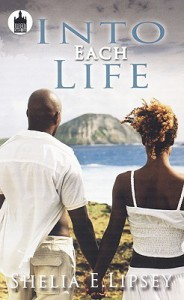 Into Each Life - Shelia E. Lipsey