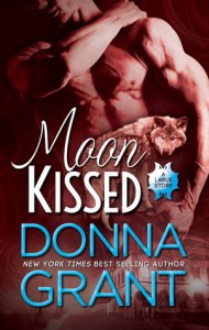 Moon Kissed (LaRue) (Volume 1) - Donna Grant