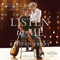 Listen to Me: A Fusion Novel  (Fusion Series, Book 1) - Kristen Proby