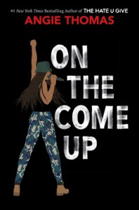 On the Come Up - Angie Thomas