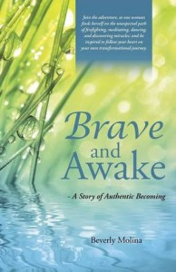 Brave and Awake: A Story of Authentic Becoming - Beverly Molina