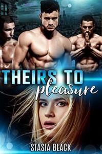 Theirs to Pleasure - Stasia Black