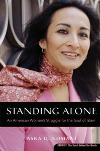 Standing Alone: An American Woman's Struggle for the Soul of Islam (Plus) - Asra Q. Nomani