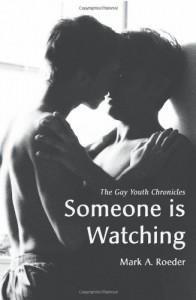 Someone Is Watching - Mark A. Roeder