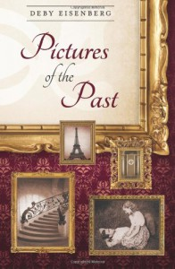 Pictures of the Past - Deby Eisenberg