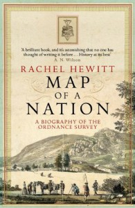 Map of a Nation: A Biography of the Ordnance Survey - Rachel Hewitt