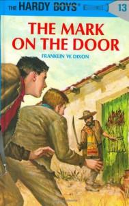 The Mark on the Door - Franklin W. Dixon