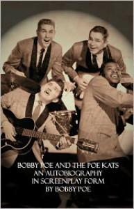 Bobby Poe and The Poe Kats - Bobby Poe, Bobby Poe Jr.