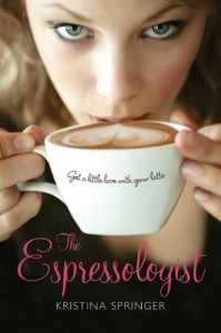 The Espressologist - Kristina Springer
