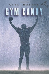 Gym Candy - Carl Deuker