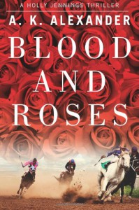 Blood and Roses - A.K. Alexander