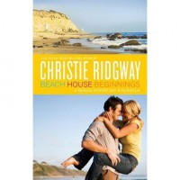 Beach House Beginnings (Beach House No. 9, #.5) - Christie Ridgway