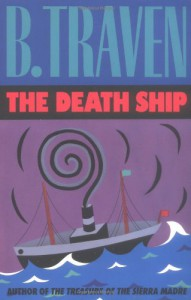 The Death Ship - B. Traven