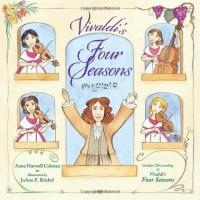 Vivaldi's Four Seasons [With CD (Audio)] - Anna Harwell Celenza, Joann E. Kitchel