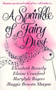 A Sprinkle of Fairy Dust - Elizabeth Bevarly;Elaine Crawford;Marylyle Rogers;Maggie Shayne