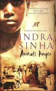 Animal's People - Indra Sinha