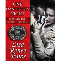 One Dangerous Night - Lisa Renee Jones