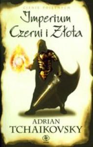 Imperium Czerni i Złota (Cienie Pojętnych, #1) - Adrian Tchaikovsky