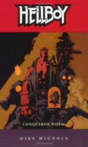 Hellboy, Vol. 5: Conqueror Worm - Mike Mignola