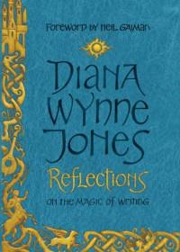 Reflections - Diana Wynne Jones