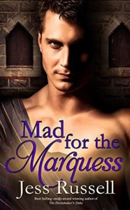 Mad for the Marquess (Reluctant Hearts Book 1) - Jess  Russell