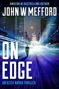 ON Edge (An Ozzie Novak Thriller, Book 1) (Redemption Thriller Series) (Volume 13) - John W. Mefford