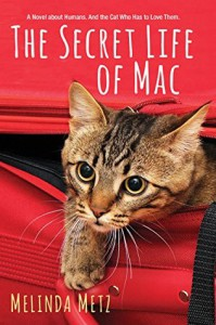 """The Secret Life of Mac"" - Melinda Metz"