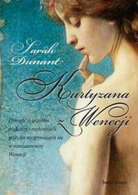 Kurtyzana z Wenecji - Sarah Dunant