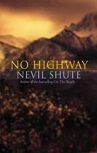 No Highway - Nevil Shute