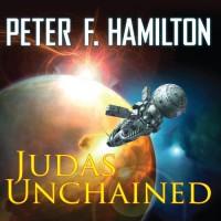 Judas Unchained - Peter F. Hamilton, John      Lee