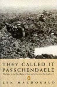 They Called It Passchendaele - Lyn Macdonald