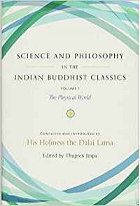 Science and Philosophy in the Indian Buddhist Classics - Dalai Lama XIV, Ian Coghlan