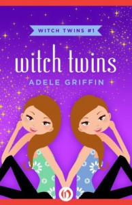 Witch Twins - Adele Griffin