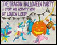 The Dragon Halloween Party - Loreen Leedy
